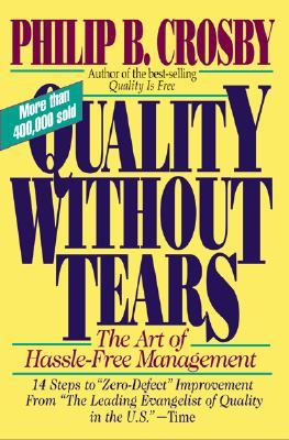 Quality Without Tears By Crosby, Philip B.